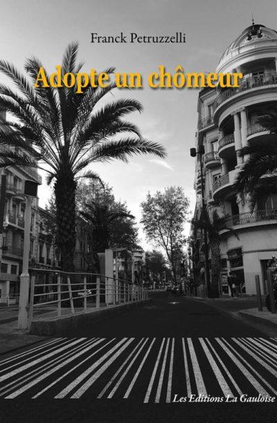 """Couverture """" Adopte un chômeur """" de Franck Petruzzelli"""