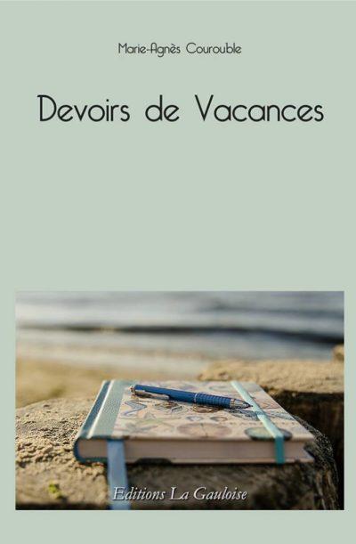 """Couverture """" Devoirs de Vacances """" de Marie-Agnès Courouble"""