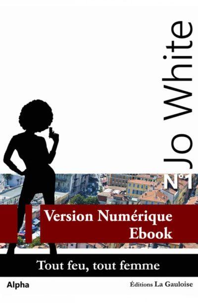"""Couverture ebook """" Jo White 1 """" de Alpha"""