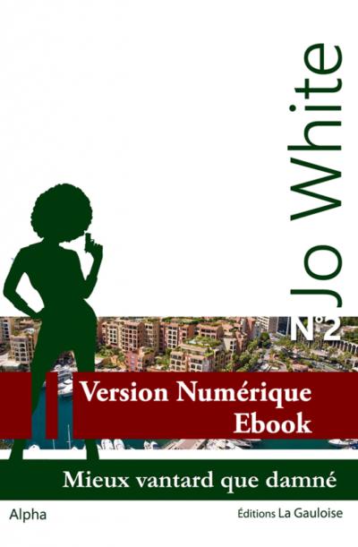 """Couverture ebook """" Jo White 2 """" de Alpha"""