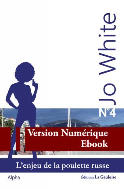 """Couverture ebook """" Jo White 4 """" de Alpha"""