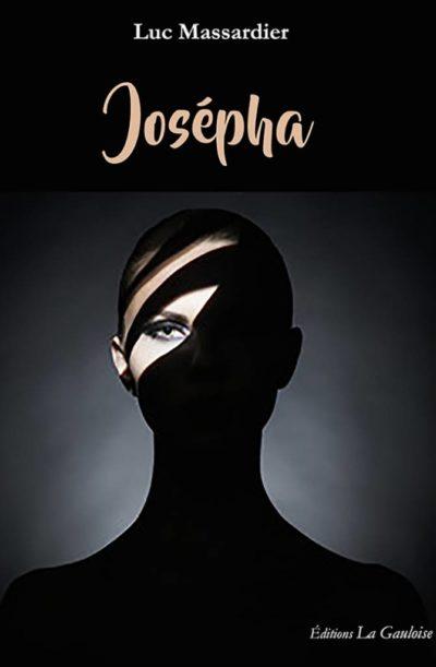 """Couverture """" Josépha """" de Luc Massardier"""