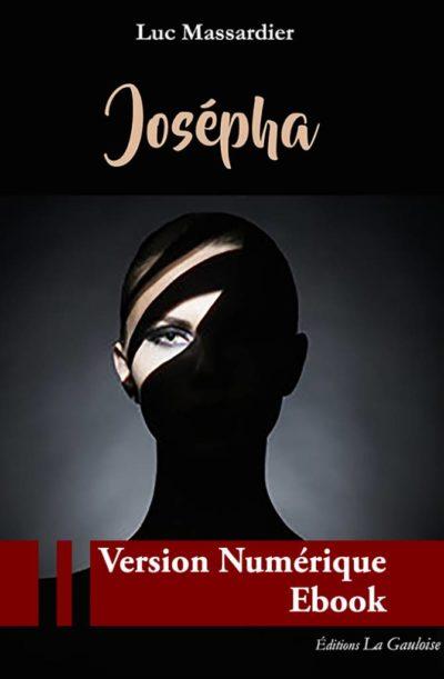 """Couverture ebook """" Josépha """" de Luc Massardier"""