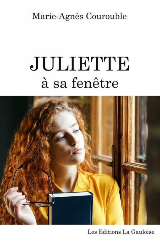 """Couverture """" Juliette à sa fenêtre """" de Marie-Agnès Courouble"""