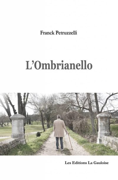 "Couverture "" L'Ombrianello "" de Franck Petruzzelli"