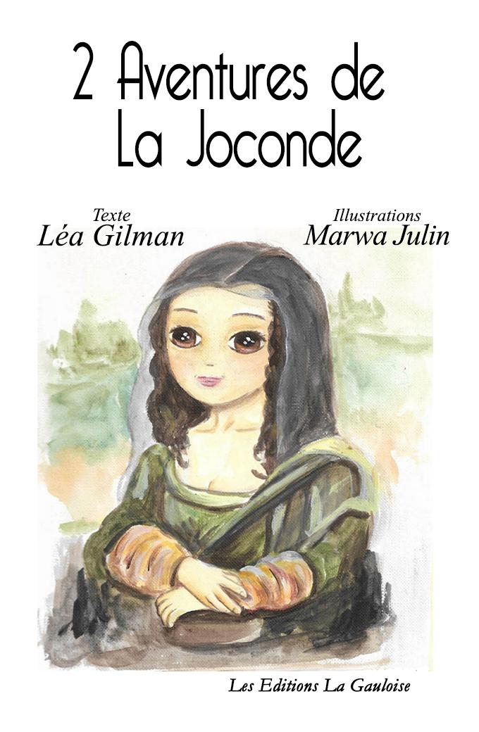 "Couverture "" 2 Aventures de la Joconde "" de Léa Gilman"