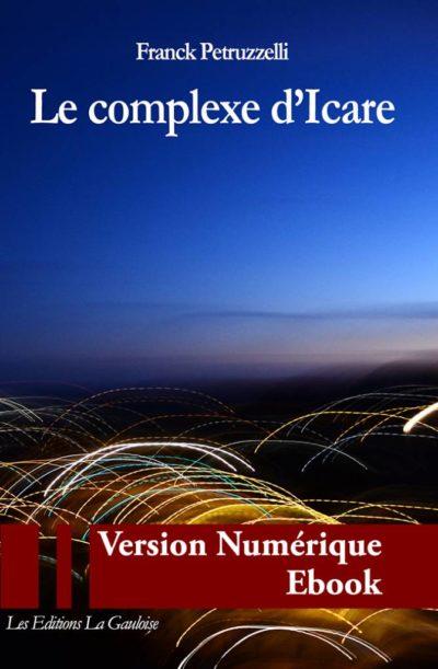 """Couverture ebook """" Le complexe d'Icare """" de Franck Petruzzelli"""