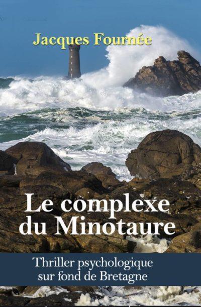 """Couverture """" Le complexe du Minotaure """" de Jacques Fournée"""