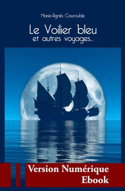 """Couverture ebook """" Le Voilier bleu """" de Marie-Agnès Courouble"""