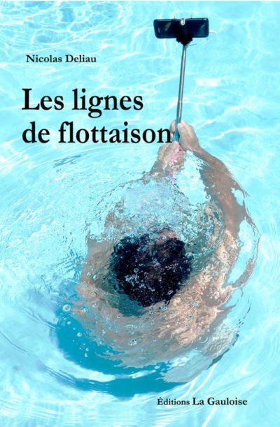 """Couverture """" Les lignes de flottaison """" de Nicolas Deliau"""