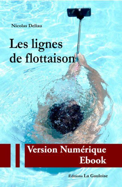 """Couverture ebook """" Les lignes de flottaison """" de Nicolas Deliau"""