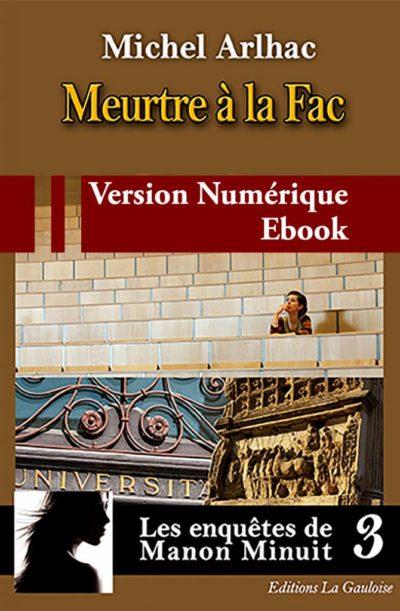 """Couverture ebook """" Meurtre à la Fac """" de Michel Arlhac"""