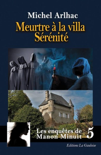 """Couverture """" Meurtre à la Villa Sérénité """" de Michel Arlhac"""