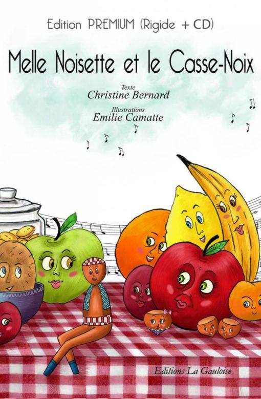 """Couverture """" Mlle Noisette en le Casse-Noix """" de Christine Bernard"""