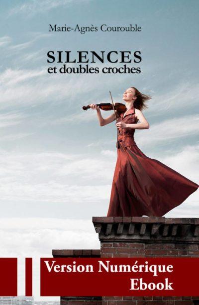 """Couverture ebook """" Silences et double croches """" de Marie-Agnès Courouble"""