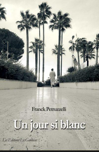 """Couverture """" Un jour si blanc """" de Franck Petruzzelli"""